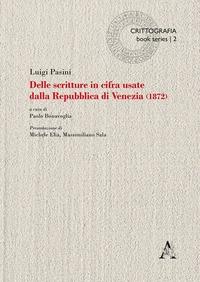 Delle scritture in cifra usate dalla Repubblica di Venezia (1872)