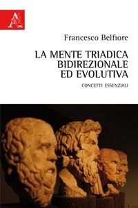 La mente triadica, bidirezionale ed evolutiva