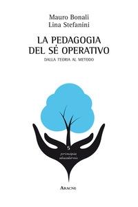 La pedagogia del sé operativo