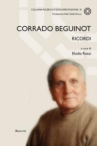 Corrado Beguinot, ricordi