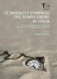 Le modalità del tempo libero in Italia