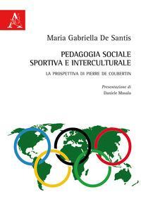 Pedagogia sociale, sportiva e interculturale
