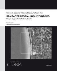Realtà territoriali non standard