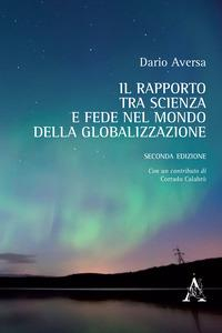 Il rapporto tra scienza e fede nel mondo della globalizzazione