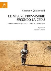 Le misure provvisorie secondo la CEDU e la giurisprudenza della Corte di Strasburgo