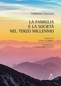 La famiglia e la società nel terzo millennio