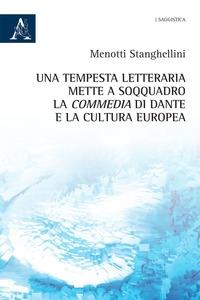 Una tempesta letteraria mette a soqquadro la Commedia di Dante e la cultura europea