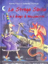 La strega Sibilla e il drago di mezzanotte
