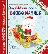 La slitta veloce di Babbo Natale