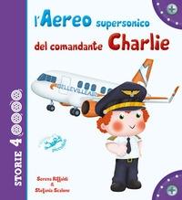 L'aereo supersonico del comandante Charlie