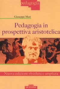 Pedagogia in prospettiva aristotelica