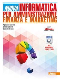 Nuova informatica per amministrazione, finanza e marketing