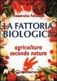 La fattoria biologica