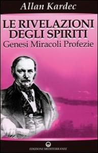 1: Genesi, miracoli, profezie