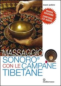 [audioregistrazione] Massaggio sonoro con le campane tibetane