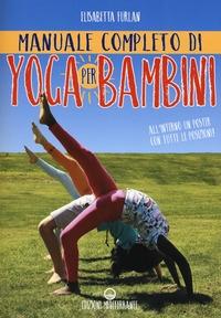 Manuale completo di yoga per bambini