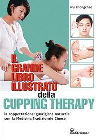 Il grande libro illustrato della cupping therapy