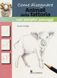 Come disegnare animali della fattoria