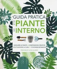 Guida pratica alle piante da interno