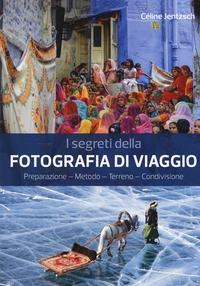 I segreti della fotografia di viaggio