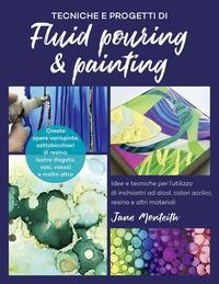 Tecniche e progetti di fluid pouring & painting