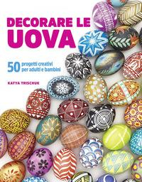 Decorare le uova