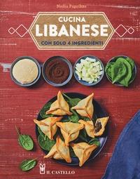 Cucina libanese con solo 4 ingredienti