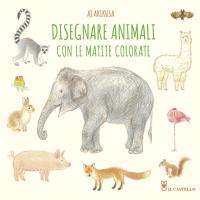 Disegnare animali con le matite colorate
