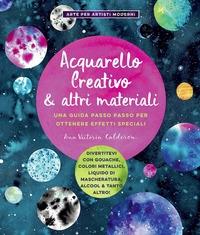 Acquarello creativo & altri materiali