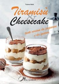 Tiramisù & cheesecake