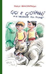 Gigi e Giovanni e le vacanze sul fiume
