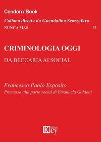Criminologia oggi