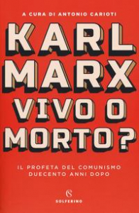 Karl Marx vivo o morto?