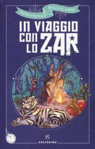 In viaggio con lo Zar