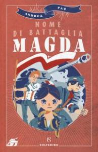 Nome di battaglia Madga