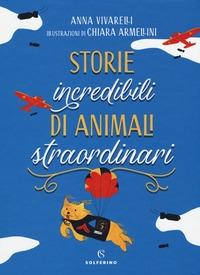Storie incredibili di animali straordinari