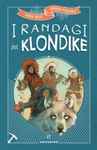 I randagi del Klondike