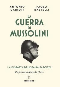 La guerra di Mussolini