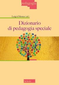 Dizionario di pedagogia speciale