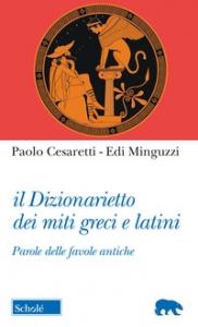 Il dizionarietto dei miti greci e latini