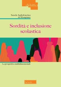 Sordità e inclusione scolastica
