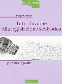 Introduzione alla legislazione scolastica
