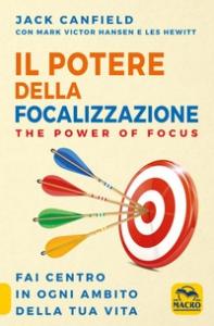 Il potere della focalizzazione