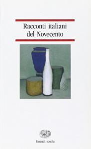 Racconti italiani del Novecento / a cura di Vincenzo Viola