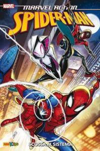 Spiderman. [5], Scossa al sistema