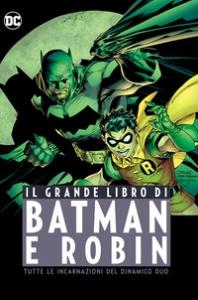 Il grande libro di Batman e Robin