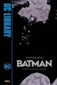 Batman. L'oscuro principe azzurro