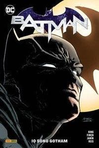 Batman. Io sono Gotham /Tom King