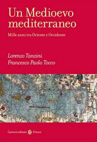 Un Medioevo mediterraneo