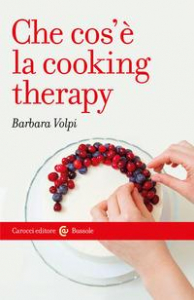 Che cos'è la cooking therapy